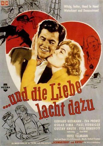 ..und die Liebe lacht dazu Poster