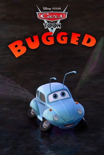 Cars Toons: Tales from Radiator Springs - Bugged Poster