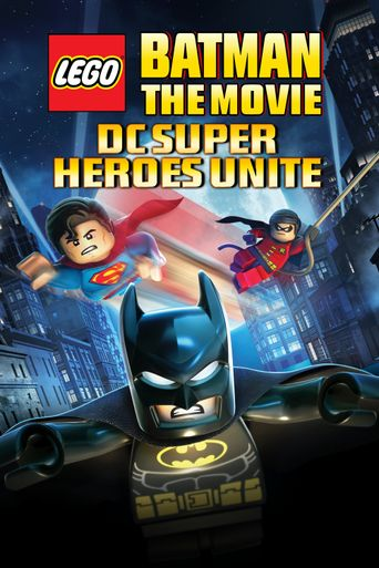 Lego Batman: The Movie - DC Super Heroes Unite Poster