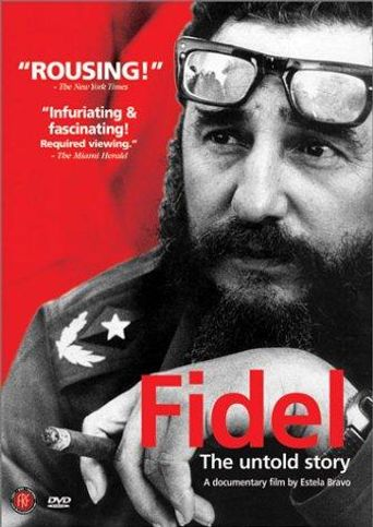 Fidel: The Untold Story Poster