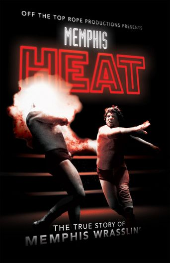 Memphis Heat: The True Story of Memphis Wrasslin' Poster