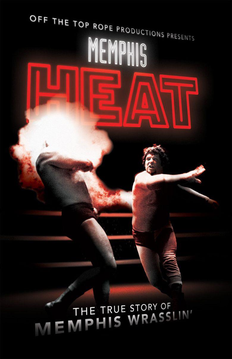 Memphis Heat: The True Story of Memphis Wrasslin' Poster