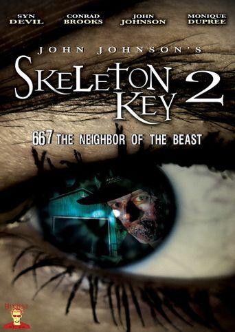 Skeleton Key 2: 667 Neighbor of the Beast Poster