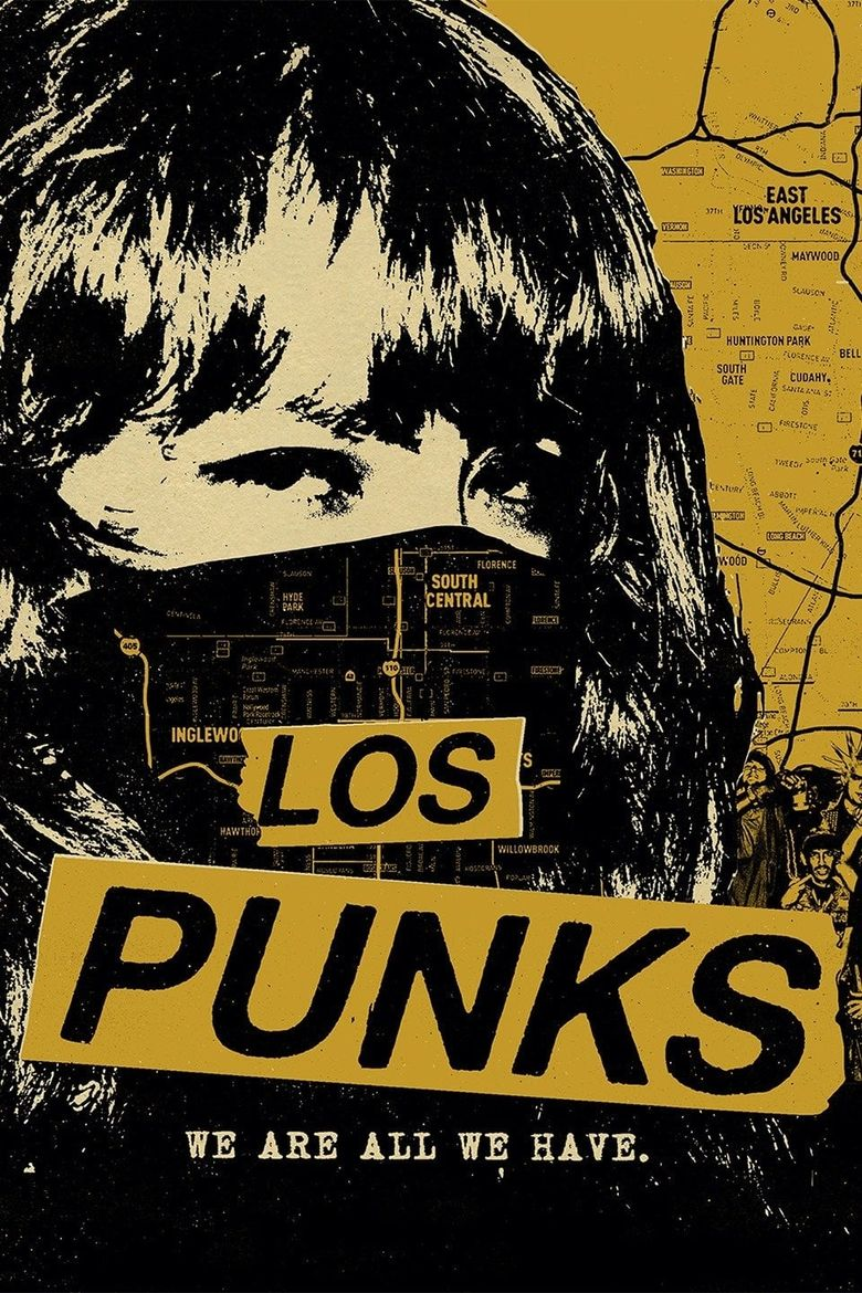 Los Punks: We Are All We Have Poster