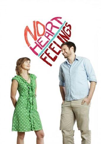 No Heart Feelings Poster