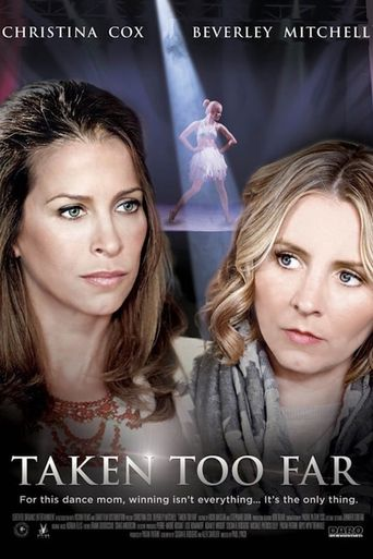 Taken Too Far Poster