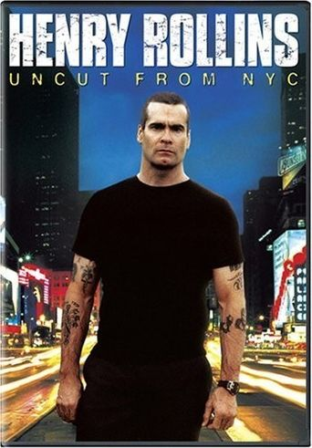 Henry Rollins: Uncut from NYC Poster