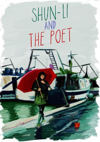 Shun Li and the Poet Poster