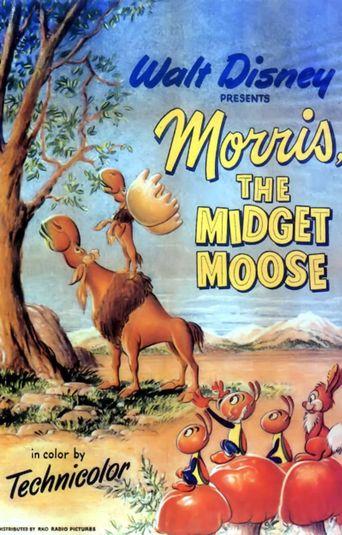 Morris the Midget Moose Poster
