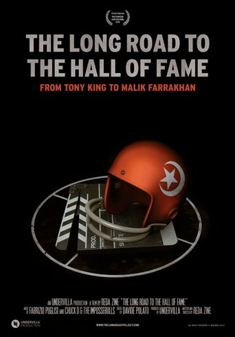 The Long Road to the Hall of Fame: From Tony King to Malik Farrakhan Poster