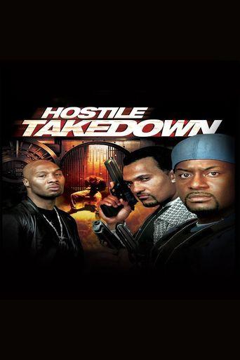 Hostile Takedown Poster