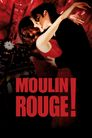 Watch Moulin Rouge!