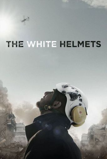 The White Helmets Poster
