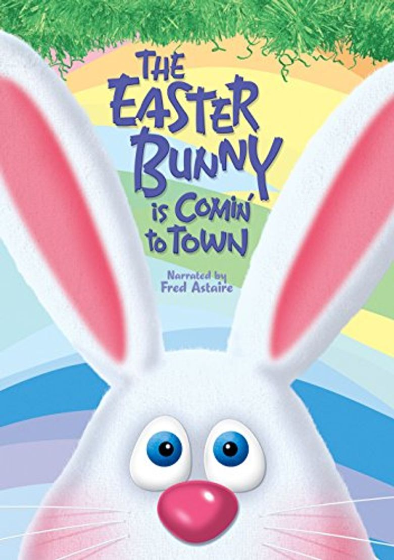 The Easter Bunny Is Comin' to Town Poster