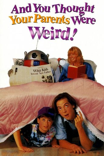 And You Thought Your Parents Were Weird! Poster