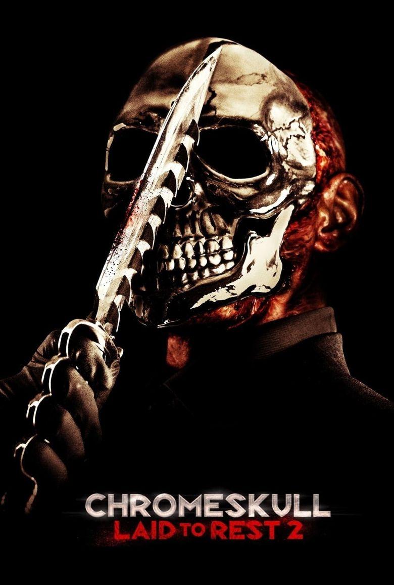 ChromeSkull: Laid to Rest 2 Poster