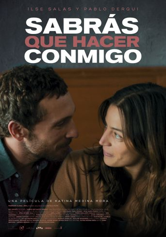 You Will Know What to Do With Me Poster