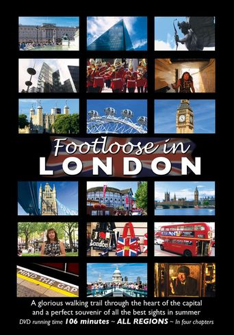 Footloose in London: All the Best Sights of our Capital Poster
