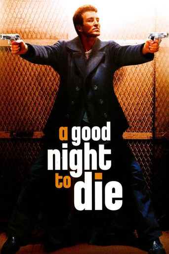A Good Night to Die Poster