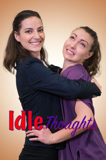 Idle Thoughts Poster