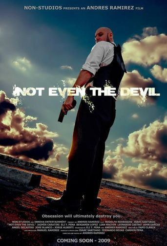 Not Even the Devil Poster