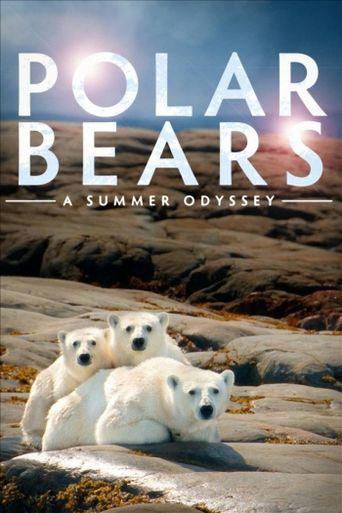 Polar Bears: A Summer Odyssey Poster