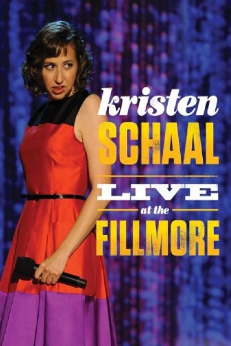 Kristen Schaal: Live at the Fillmore Poster