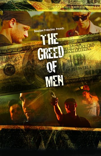 The Greed of Men Poster