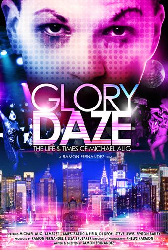 Watch Glory Daze: The Life and Times of Michael Alig