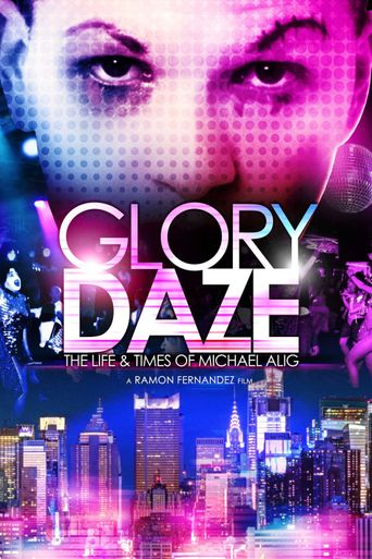 Glory Daze: The Life and Times of Michael Alig Poster