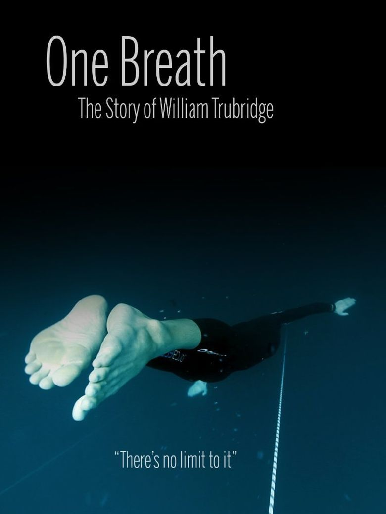 One Breath: The Story of William Trubridge Poster