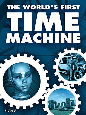 The World's First Time Machine Poster