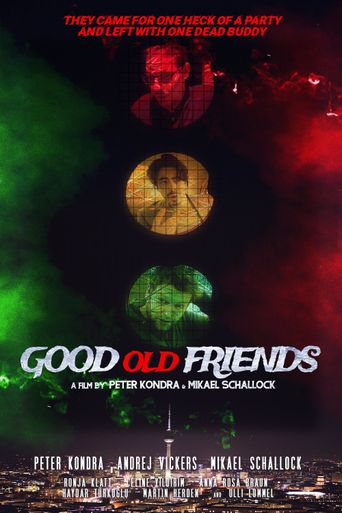 Good Old Friends Poster