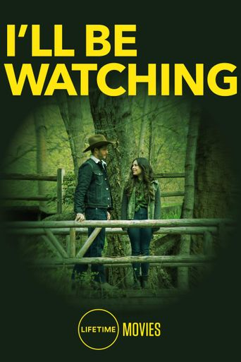 I'll Be Watching Poster