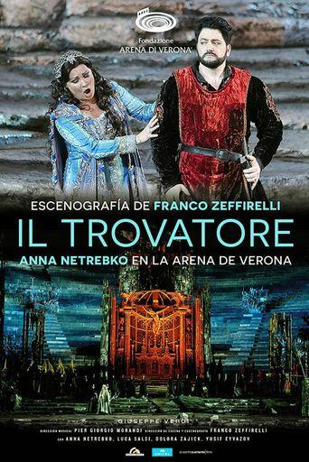 Anna Netrebko in der Arena di Verona: Il Trovatore Poster