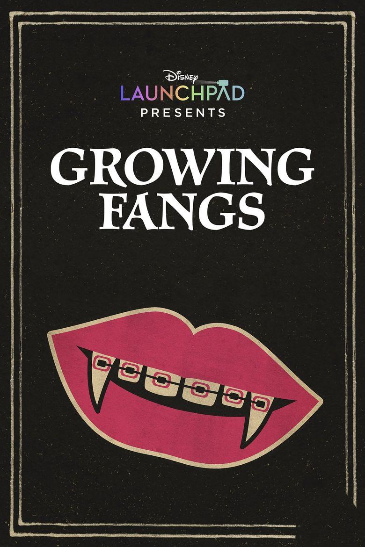 Growing Fangs Poster