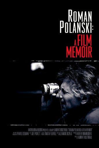 Roman Polanski: A Film Memoir Poster
