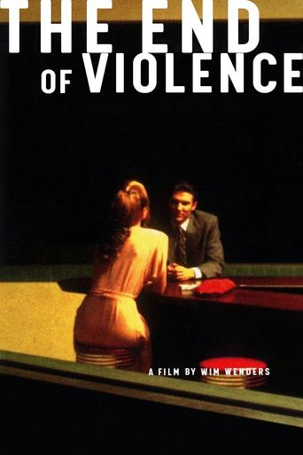 The End of Violence Poster