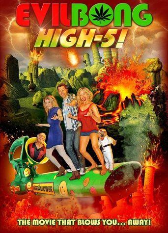 Evil Bong: High 5 Poster
