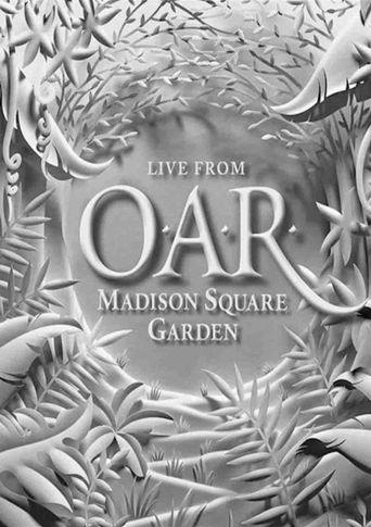 O.A.R.: Live From Madison Square Garden Poster