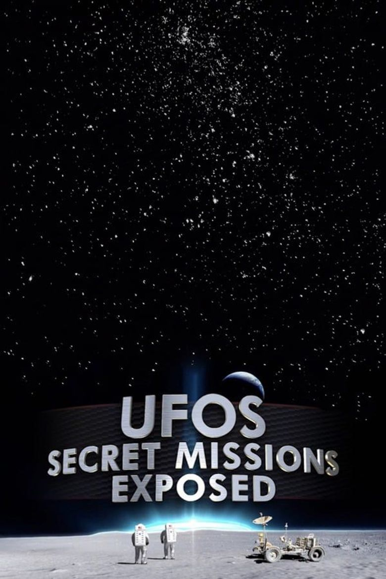 UFOs Secret Missions Exposed Poster