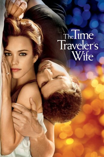 Watch The Time Traveler's Wife