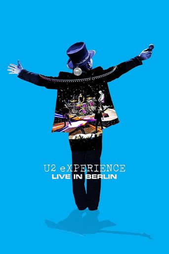 U2: eXPERIENCE - Live in Berlin Poster