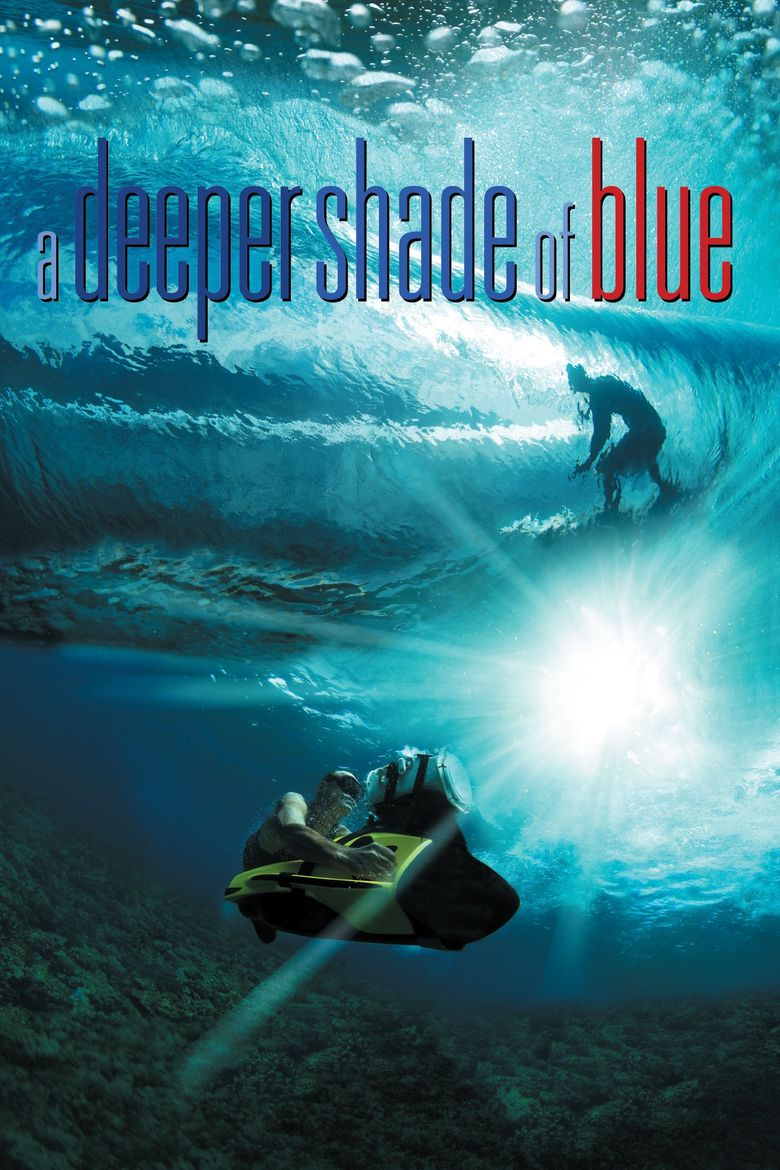 A Deeper Shade of Blue Poster