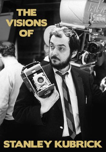 The Visions of Stanley Kubrick Poster