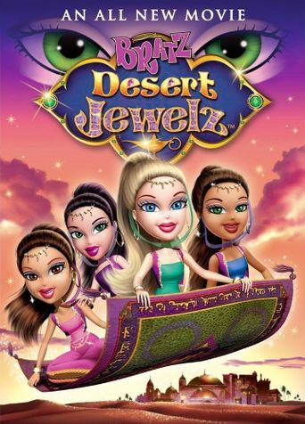Bratz: Desert Jewelz Poster