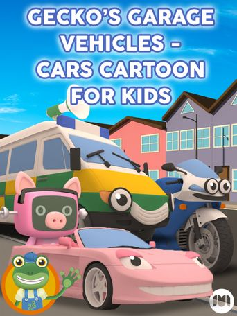 Gecko's Garage Vehicles - Cars Cartoon for Kids Poster