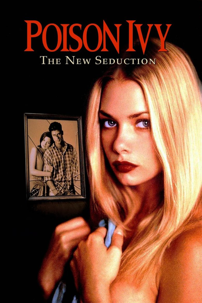 Poison Ivy: The New Seduction (1997) - Watch on Vudu or Streaming