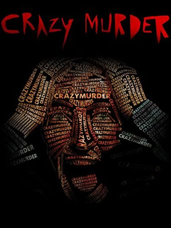 Crazy Murder Poster