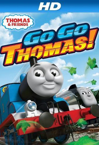 Thomas & Friends: Go Go Thomas Poster